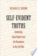 Self Evident Truths