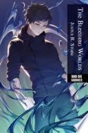 The Bleeding Worlds Book One