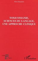 Pdf Toxicomanie, sciences du langage, une approche clinique Telecharger