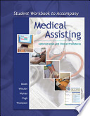 Workbook to accompany Medical Assisting: Adminstrative and Clinical Procedures (without A&P)