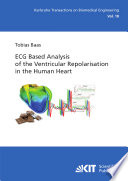 Ecg Based Analysis Of The Ventricular Repolarisation In The Human Heart Book PDF