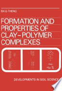 Formation and Properties of Clay Polymer Complexes Book