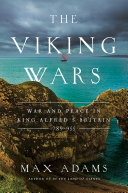 Pdf The Viking Wars: War and Peace in King Alfred's Britain: 789–955 Telecharger