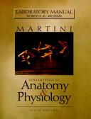 Laboratory Manual  Fundamentals of Anatomy   Physiology Book