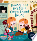 Hansel And Gretel S Gingerbread House Book PDF