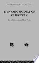 Dynamic Models of Oligopoly