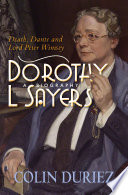 Dorothy L Sayers  A Biography