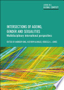 Intersections Of Ageing Gender And Sexualities