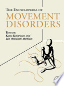 """Encyclopedia of Movement Disorders"" by Katie Kompoliti, Leonard Verhagen"