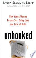 Unhooked