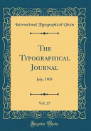 The Typographical Journal Vol 27