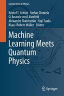 Machine Learning Meets Quantum Physics