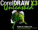 CorelDRAW X3 Unleashed