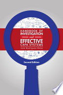 Handbook of Investigation and Effective CAPA Systems, Second Edition
