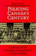 Policing Canada s Century