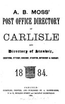 A B  Moss  Post office directory of Carlisle and directory of Stanwix   c