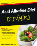 """Acid Alkaline Diet For Dummies"" by Julie Wilkinson"