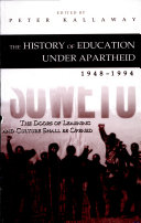 The History of Education Under Apartheid  1948 1994