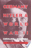 Germany, Hitler, and World War II  : Essays in Modern German and World History