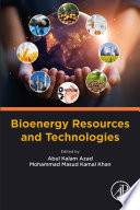 Bioenergy Resources and Technologies