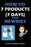How To 7 Products For Newbies