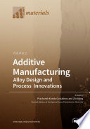 Additive Manufacturing Volume 2
