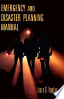 Emergency and Disaster Planning Manual