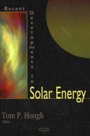 Recent Developments in Solar Energy