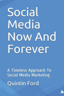 Social Media Now And Forever