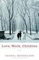 Love  Work  Children