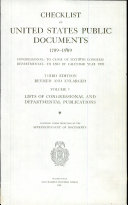 Checklist of United States Public Documents  1789 1909  Lists of congressional and departmental publications