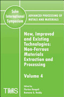 Advanced Processing of Metals and Materials  Sohn International Symposium   New  Improved and Existing Technologies