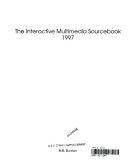 The Interactive Multimedia Sourcebook 1997