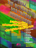 The Interactive Multimedia Sourcebook 1997
