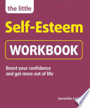 The Little Self Esteem Workbook