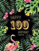 Happy 100th Birthday Guest Book