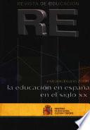 Revista de educación nº extraordinario año 2000. La educación en España en el siglo XX