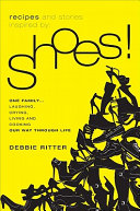 Recipes and Stories Inspired by Shoes