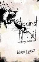 Against All Evil