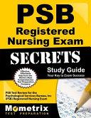 PSB Registered Nursing Exam Secrets Study Guide