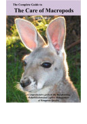 The Complete Guide to the Care of Macropods