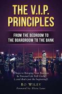 The V. I. P. Principles
