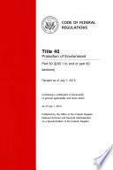 Title 40 Protection of Environment Part 60 (§ 60.1 to end of part 60 sections) (Revised as of July 1, 2013)