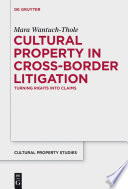 Cultural Property In Cross Border Litigation