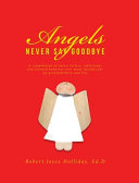 Angels Never Say Goodbye