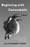 Beginning with Cannonballs Book