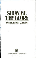 Show Me Thy Glory Book