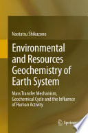 Environmental and Resources Geochemistry of Earth System