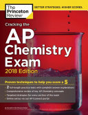Cracking the AP Chemistry Exam  2018 Edition Book