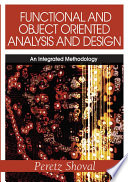 Functional and Object Oriented Analysis and Design  An Integrated Methodology